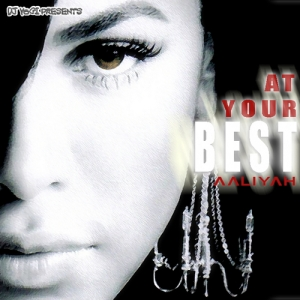 Aaliyah_At_Your_Best-front-large